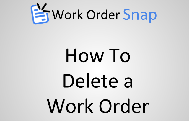 how to delete work order