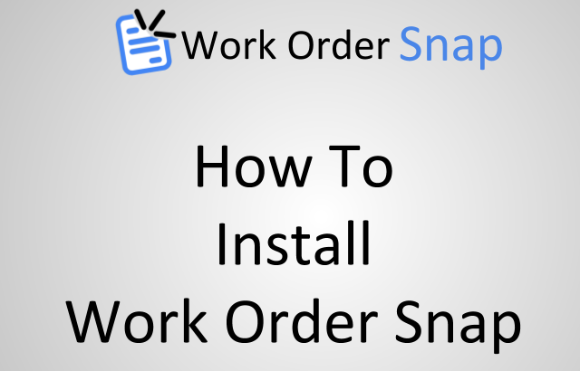 how to install work order snap