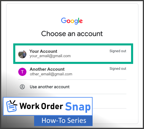 work order snap login grant permission signin chrome